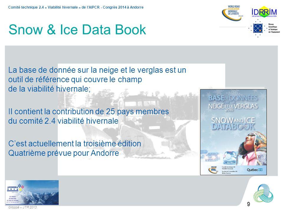 Snow & Ice Data Book La base de donnée sur la neige et le verglas est un. outil de référence qui couvre le champ.