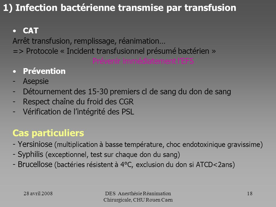 1) Infection bactérienne transmise par transfusion