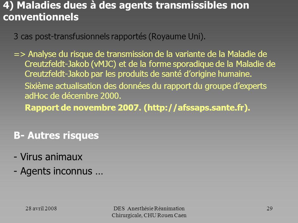 4) Maladies dues à des agents transmissibles non conventionnels