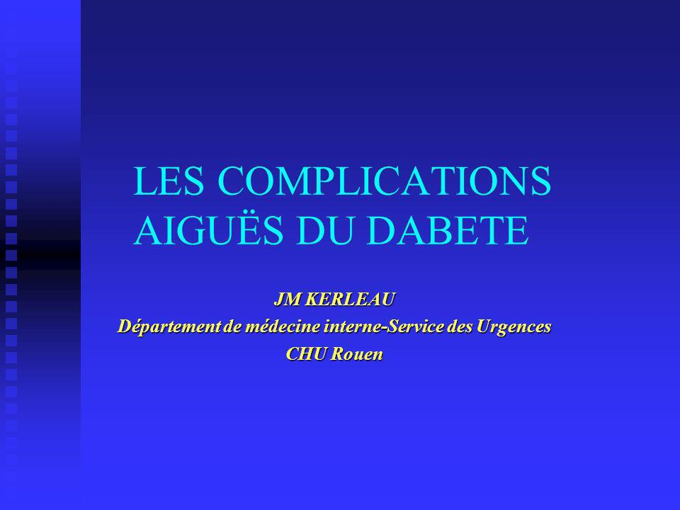 LES COMPLICATIONS AIGUËS DU DABETE