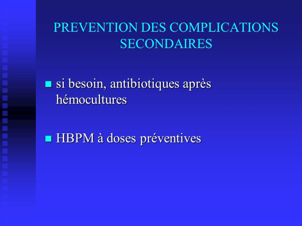 PREVENTION DES COMPLICATIONS SECONDAIRES