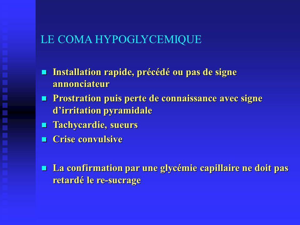 LE COMA HYPOGLYCEMIQUE