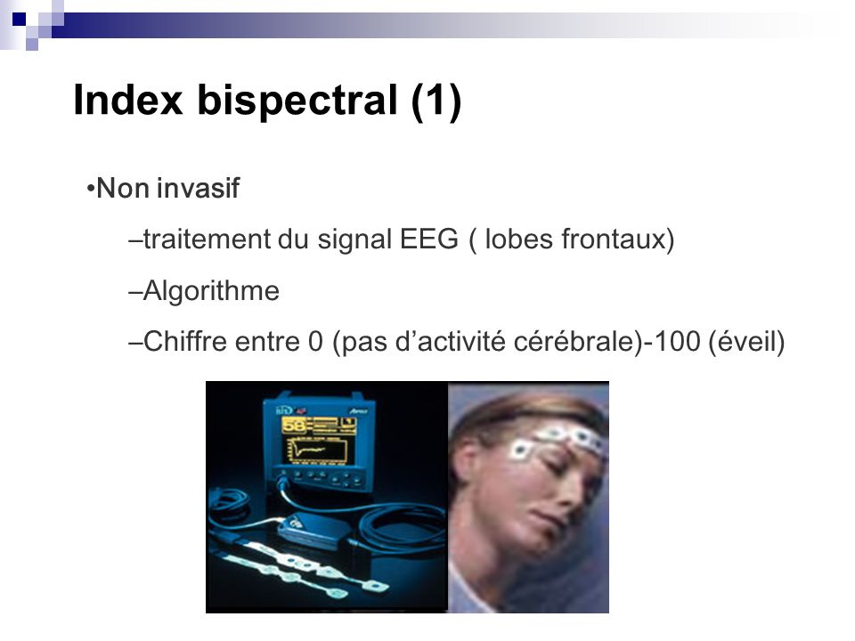 Index bispectral (1) Non invasif