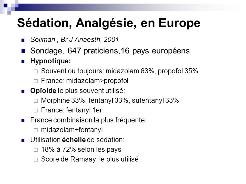 Sédation, Analgésie, en Europe