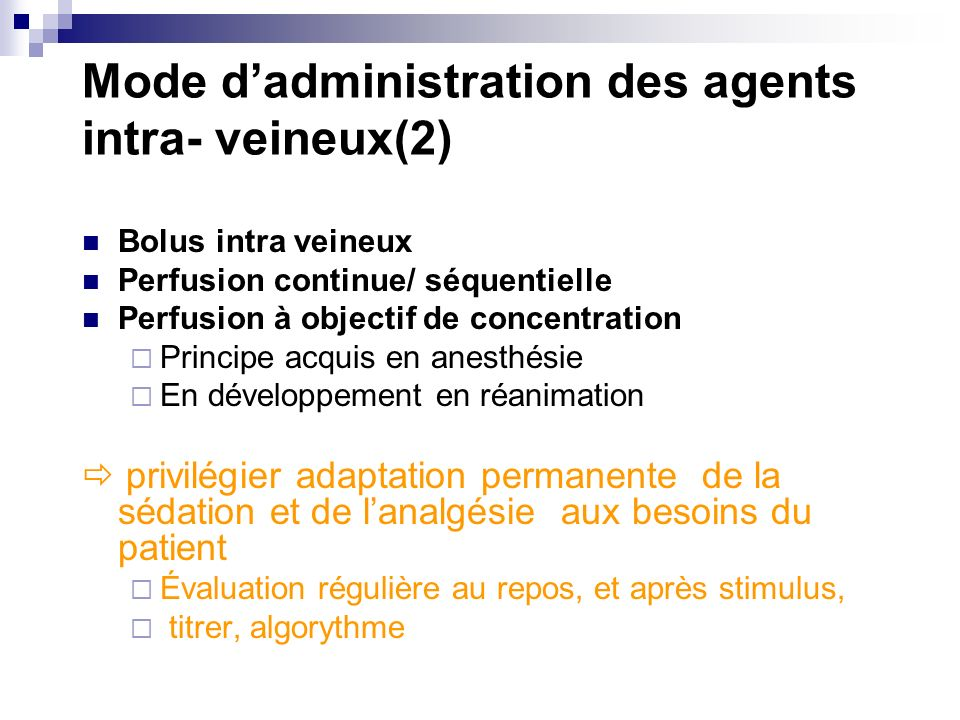 Mode d'administration des agents intra- veineux(2)