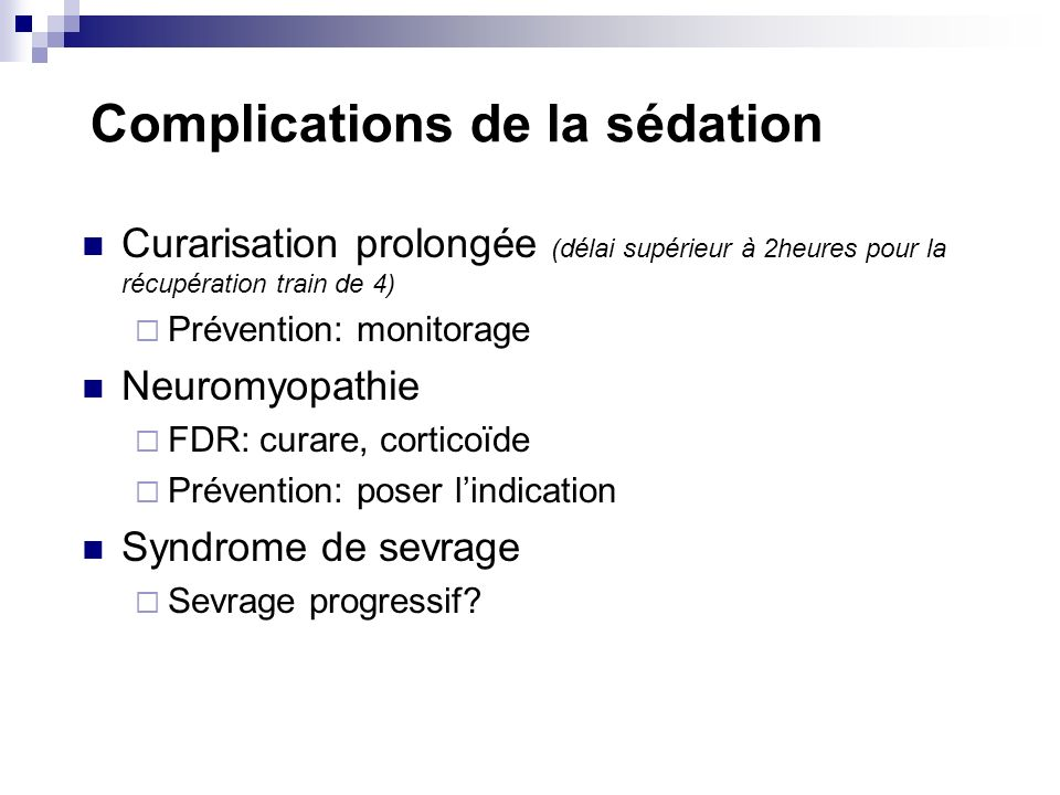 Complications de la sédation