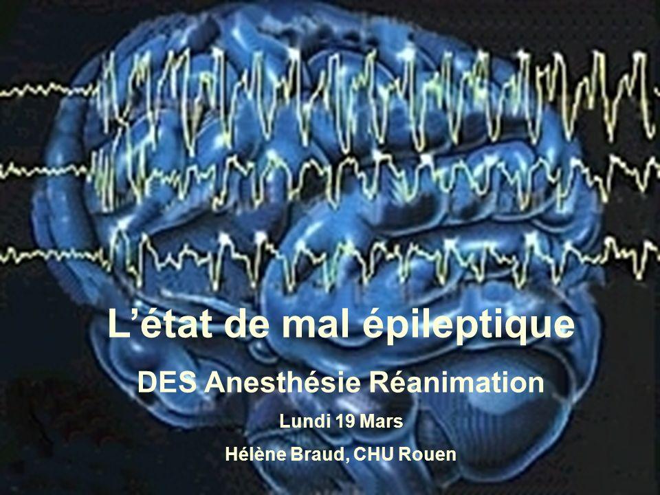 L'état de mal épileptique DES Anesthésie Réanimation