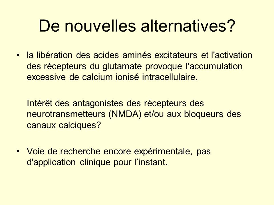 De nouvelles alternatives