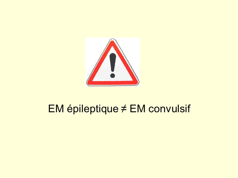 EM épileptique ≠ EM convulsif