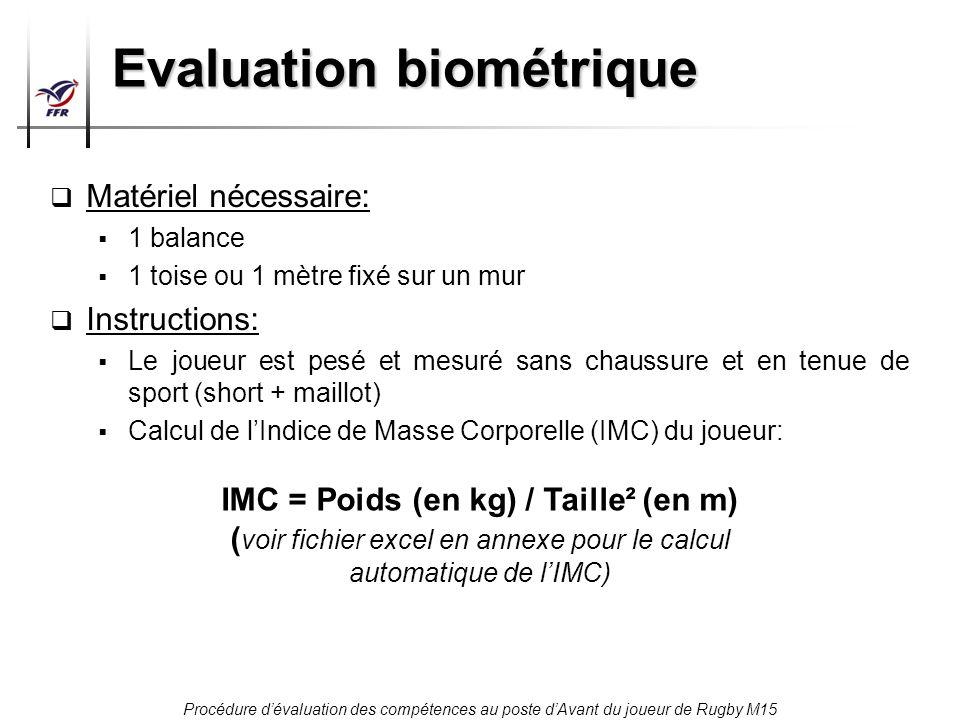 Evaluation biométrique
