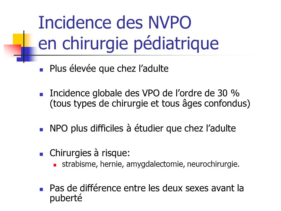 Incidence des NVPO en chirurgie pédiatrique