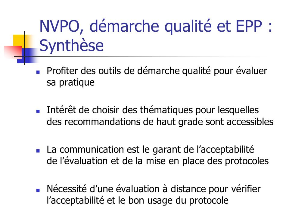 NVPO, démarche qualité et EPP : Synthèse