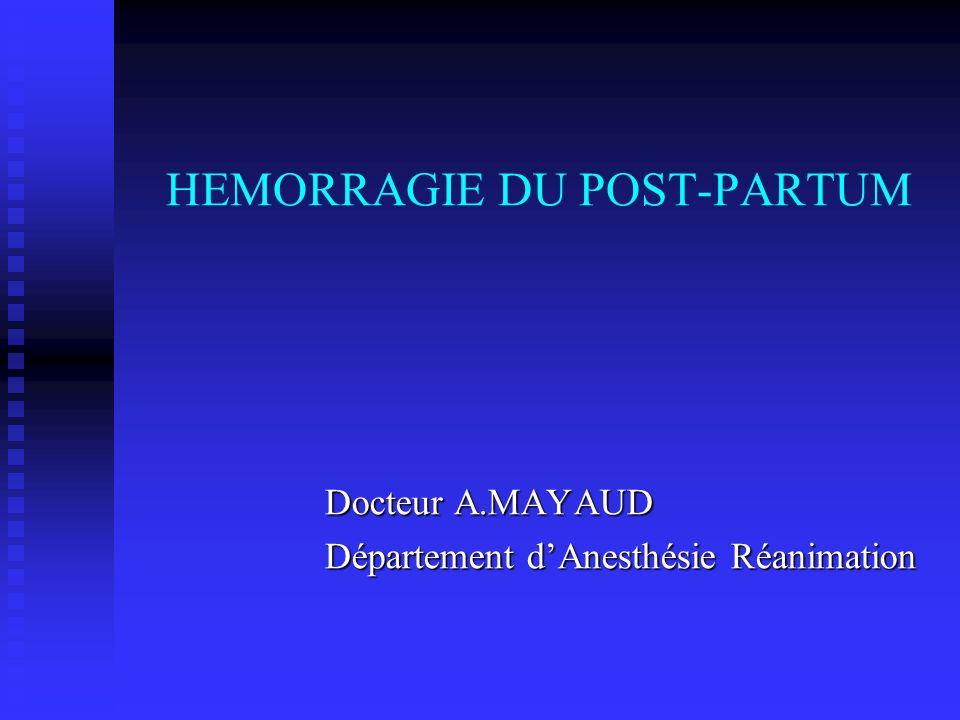 HEMORRAGIE DU POST-PARTUM
