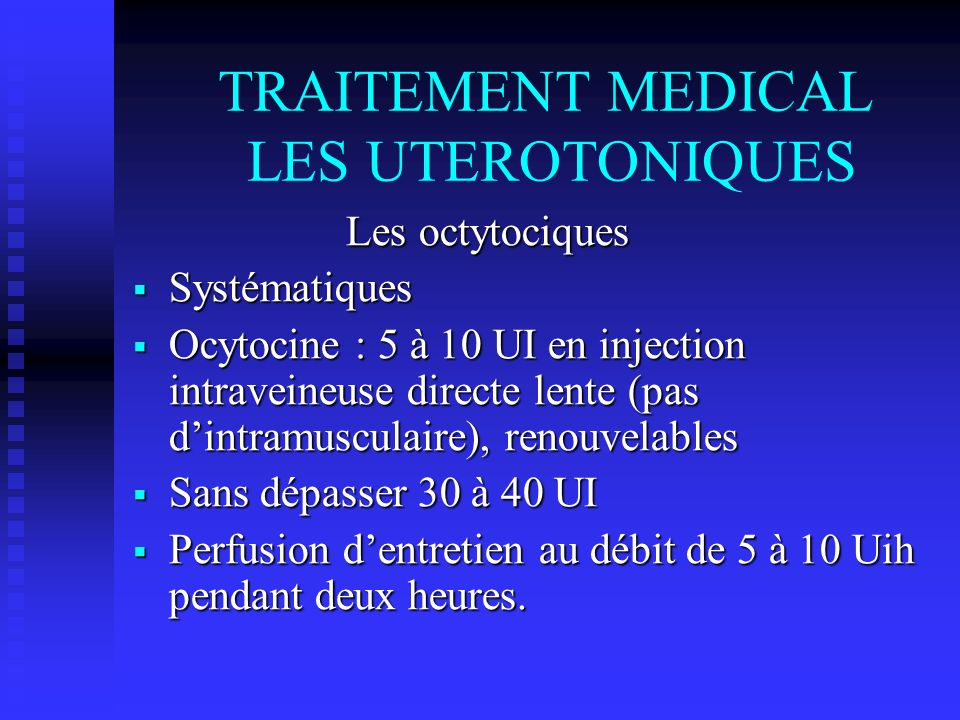 TRAITEMENT MEDICAL LES UTEROTONIQUES