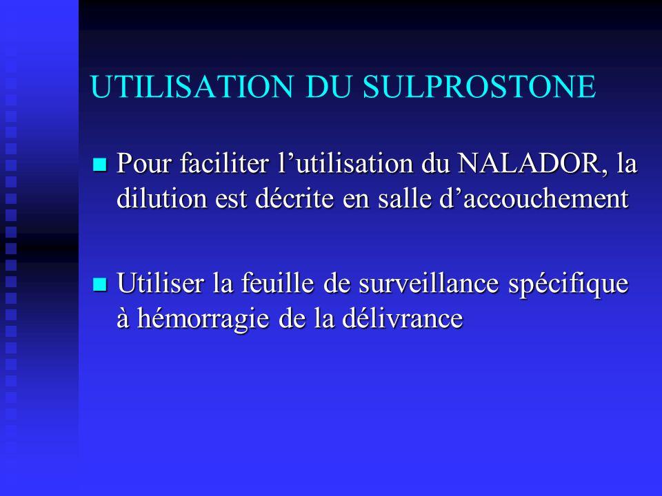 UTILISATION DU SULPROSTONE