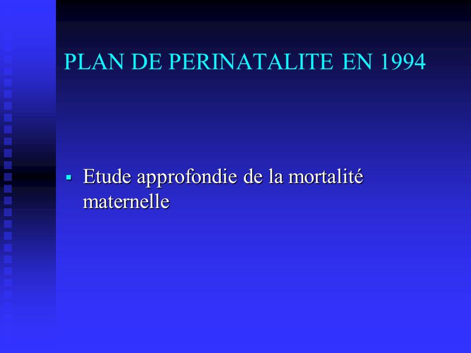 PLAN DE PERINATALITE EN 1994