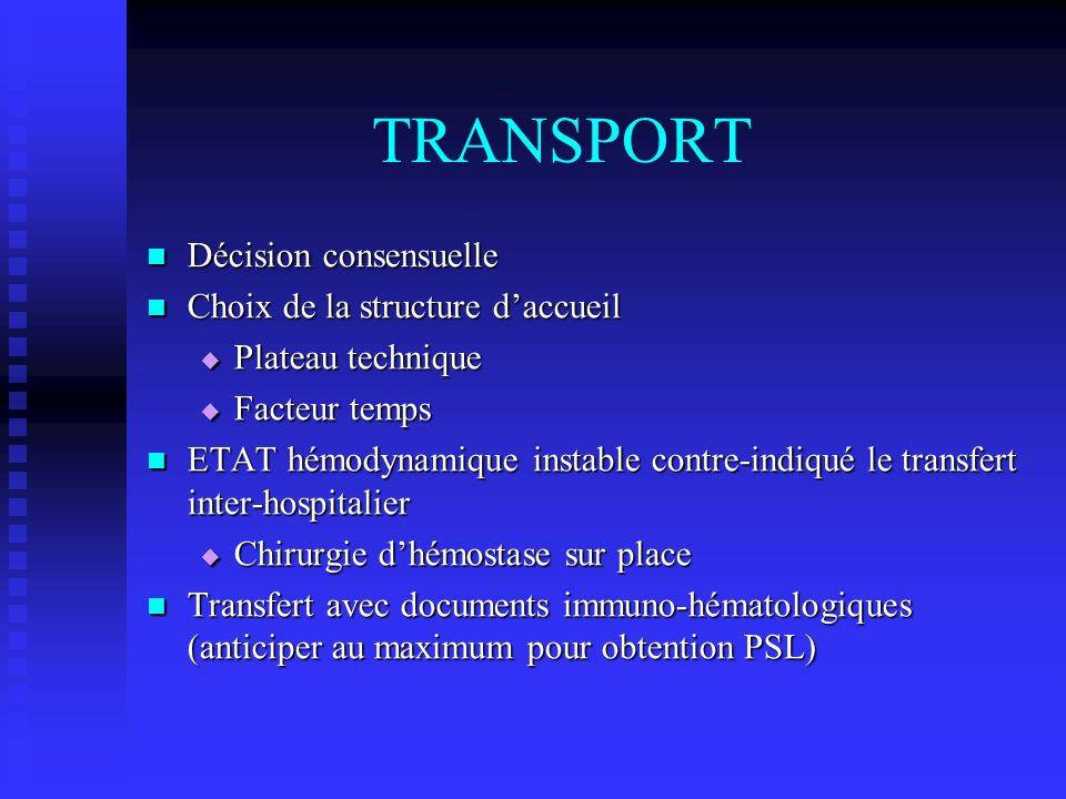 TRANSPORT Décision consensuelle Choix de la structure d'accueil