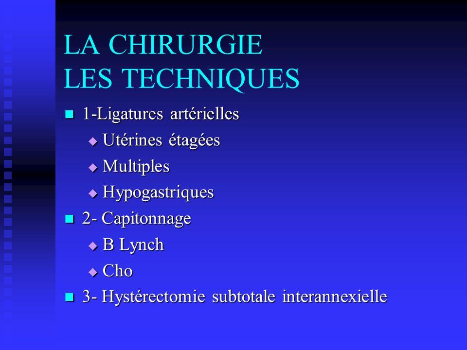 LA CHIRURGIE LES TECHNIQUES