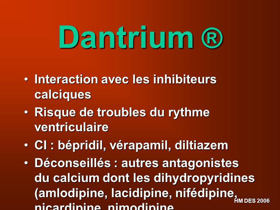 Dantrium ® Interaction avec les inhibiteurs calciques