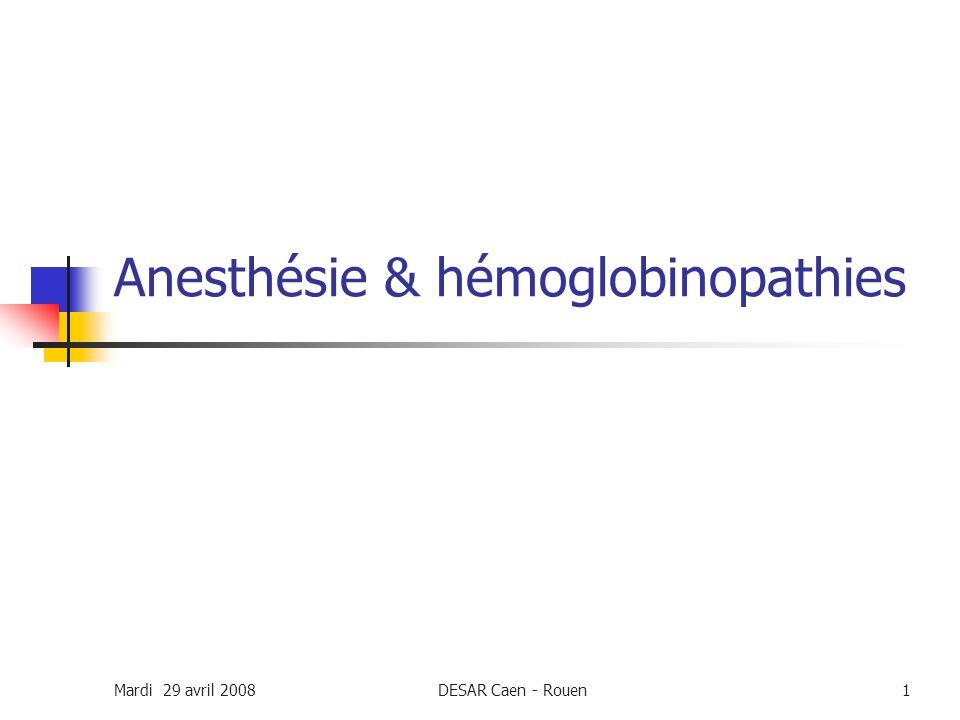 Anesthésie & hémoglobinopathies