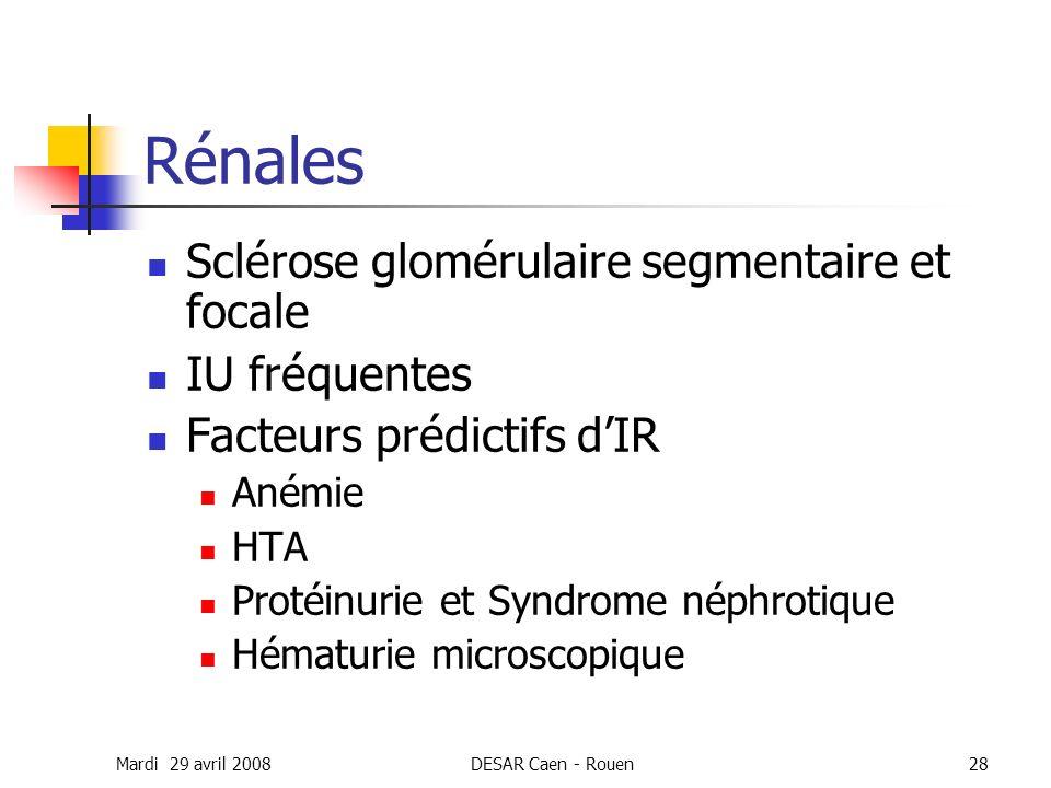 Rénales Sclérose glomérulaire segmentaire et focale IU fréquentes