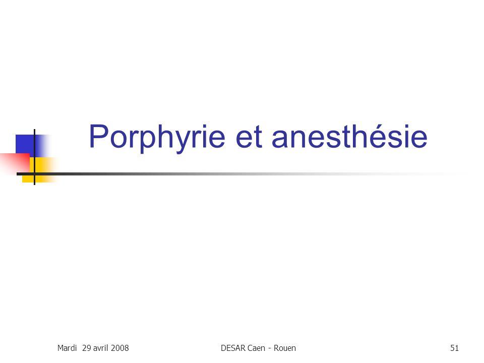 Porphyrie et anesthésie