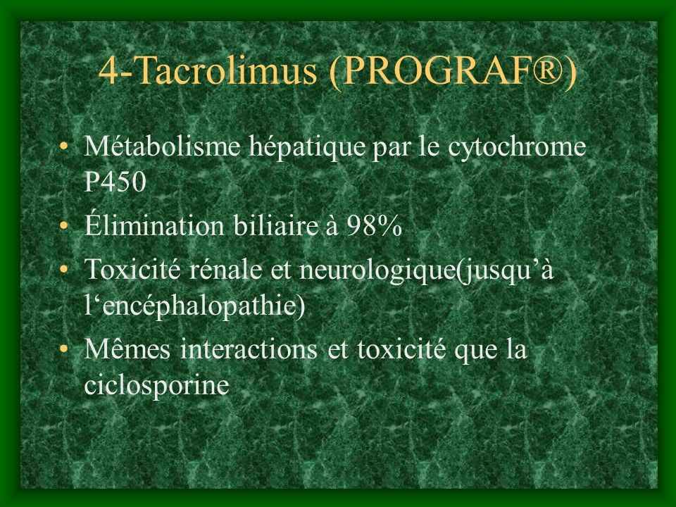 4-Tacrolimus (PROGRAF®)