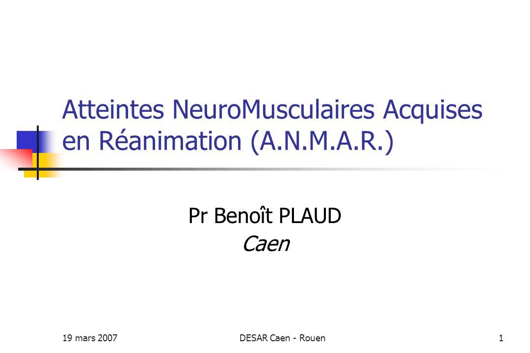 Atteintes NeuroMusculaires Acquises en Réanimation (A.N.M.A.R.)