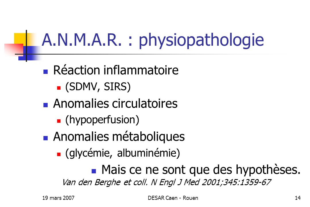 A.N.M.A.R. : physiopathologie