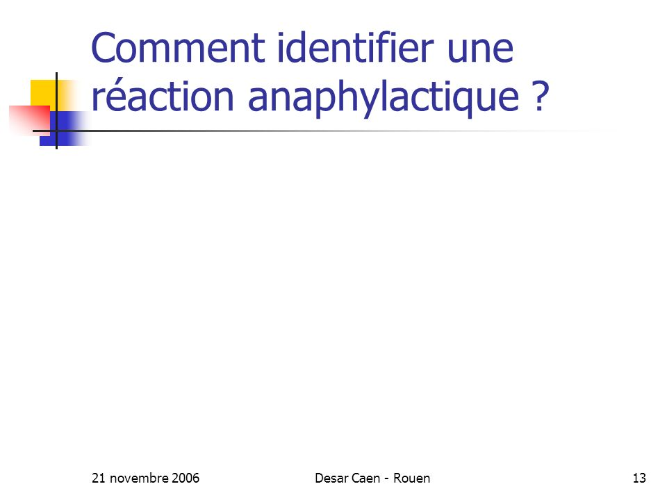 Comment identifier une réaction anaphylactique
