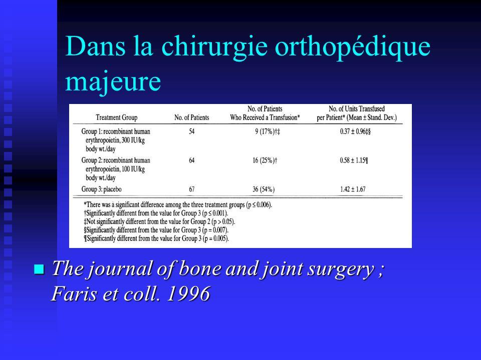Dans la chirurgie orthopédique majeure