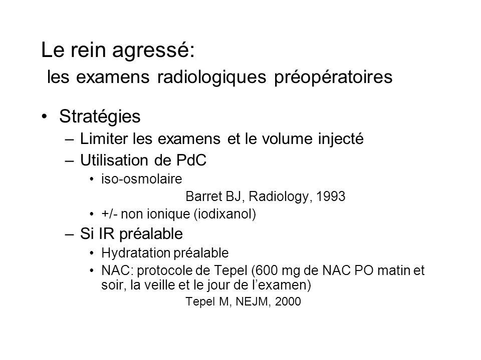 Le rein agressé: les examens radiologiques préopératoires