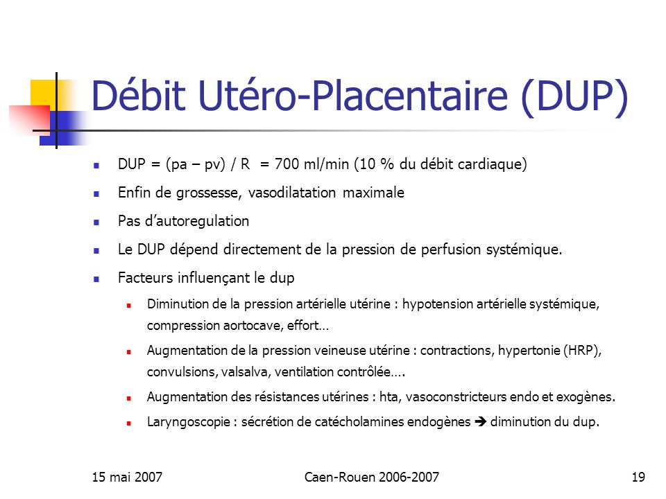 Débit Utéro-Placentaire (DUP)