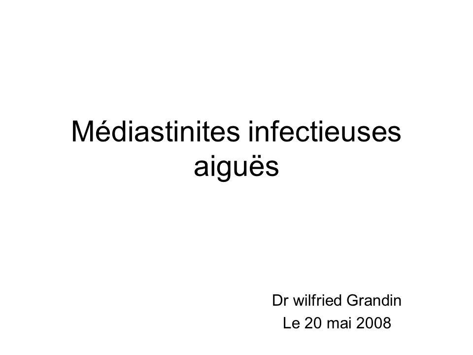 Médiastinites infectieuses aiguës