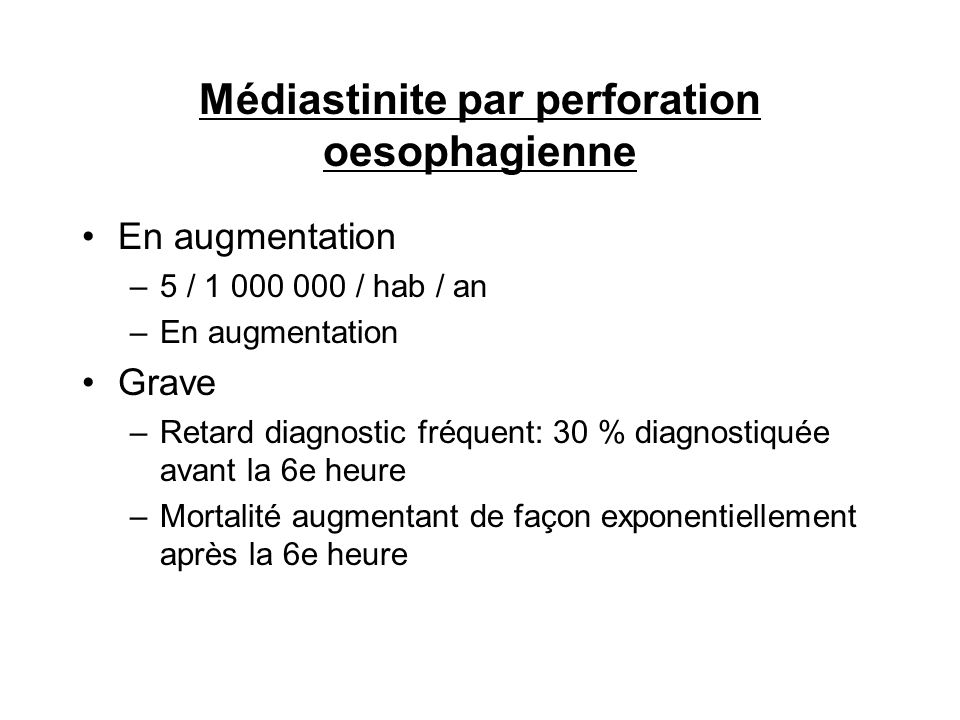 Médiastinite par perforation oesophagienne
