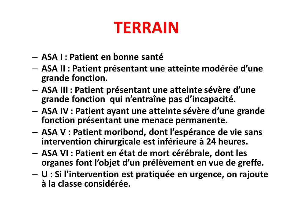 TERRAIN ASA I : Patient en bonne santé