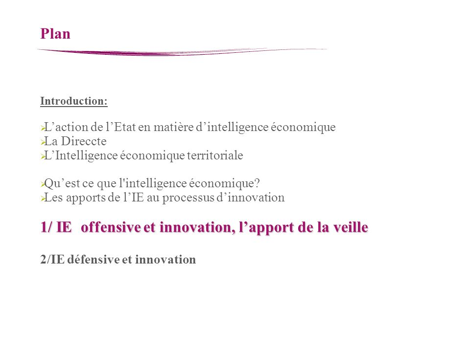 1/ IE offensive et innovation, l'apport de la veille