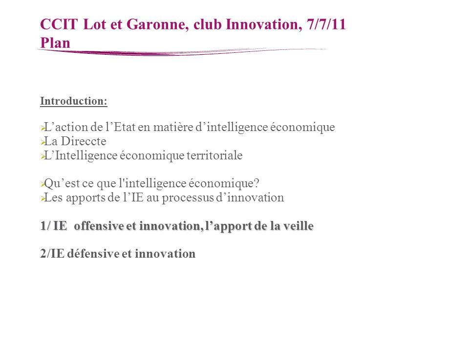 CCIT Lot et Garonne, club Innovation, 7/7/11 Plan