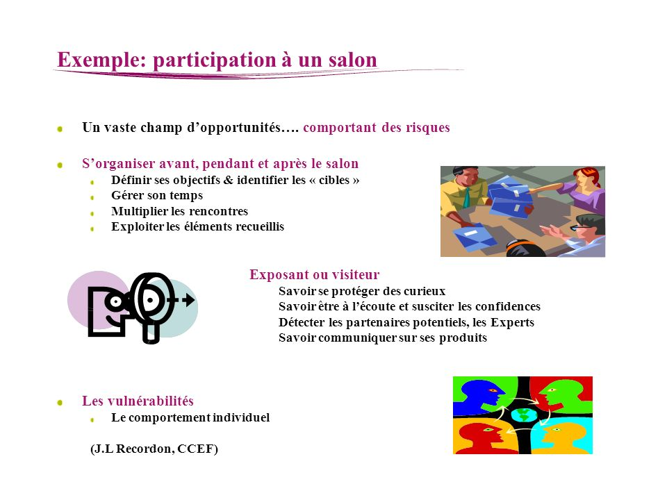 Exemple: participation à un salon