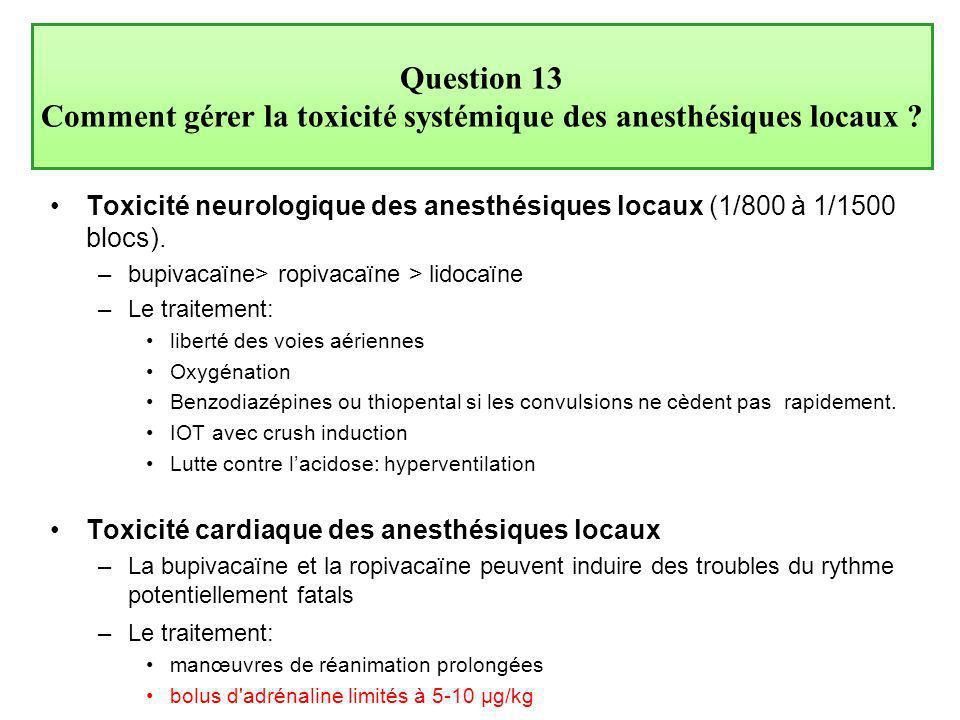 Comment gérer la toxicité systémique des anesthésiques locaux