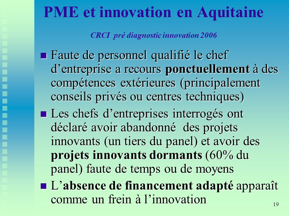 PME et innovation en Aquitaine CRCI pré diagnostic innovation 2006