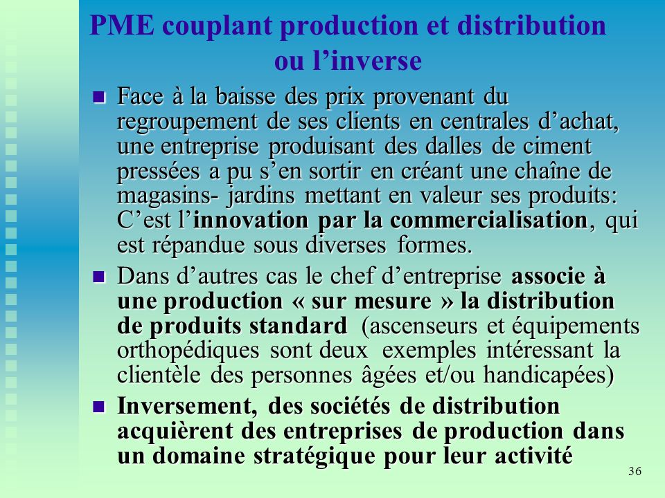PME couplant production et distribution ou l'inverse