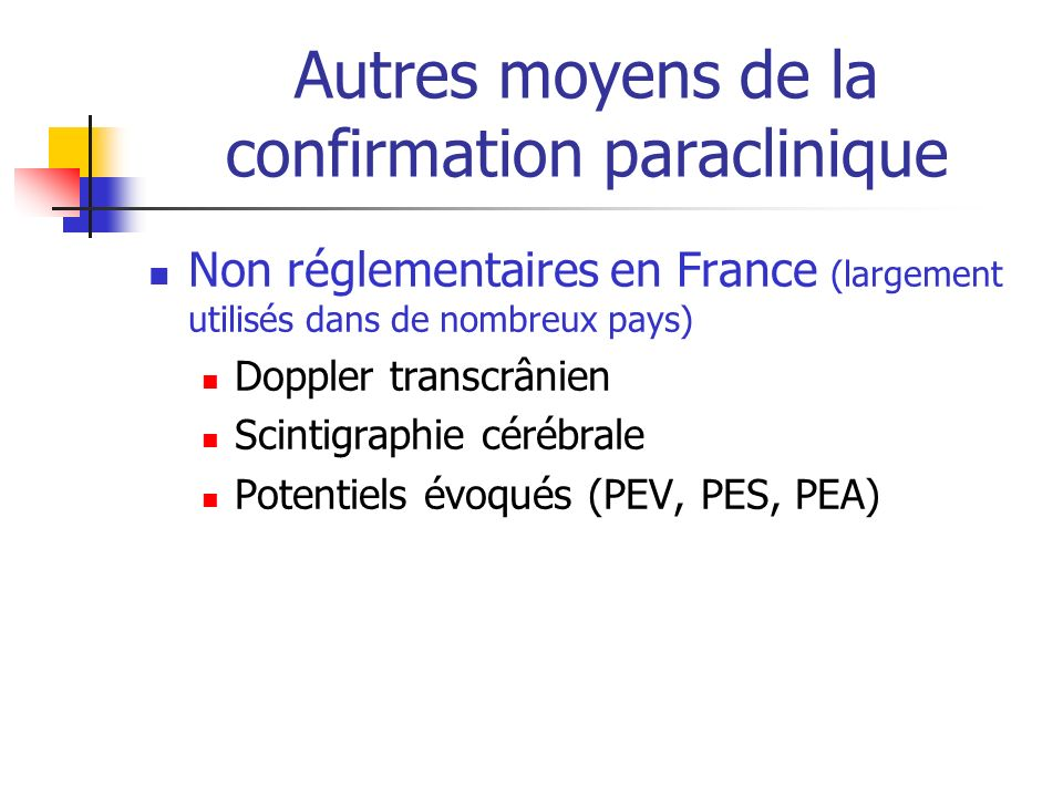 Autres moyens de la confirmation paraclinique