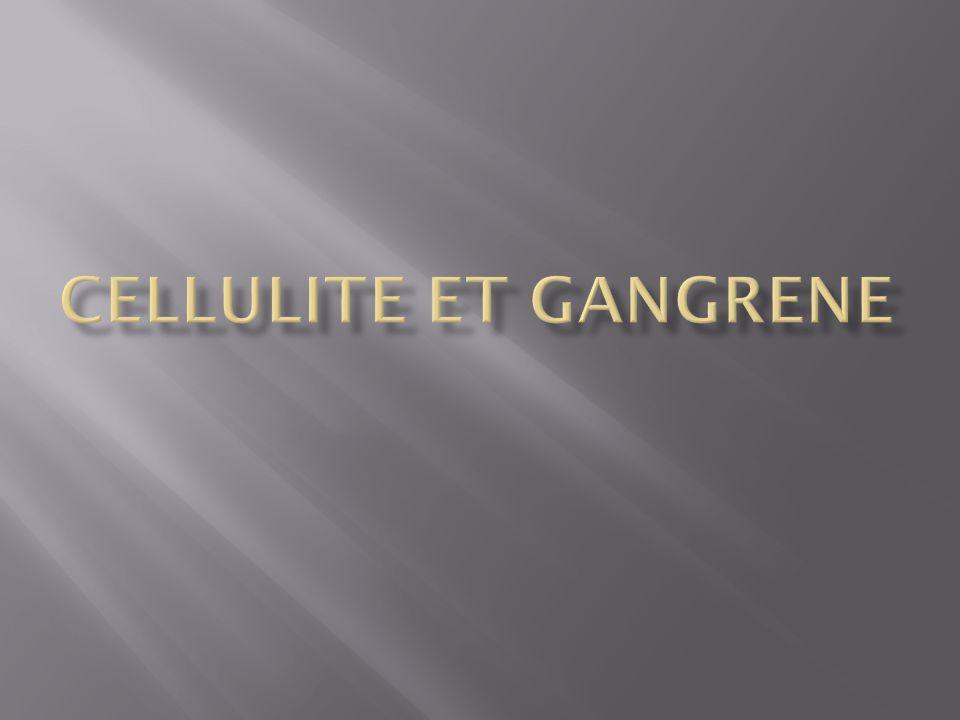 CELLULITE ET GANGRENE