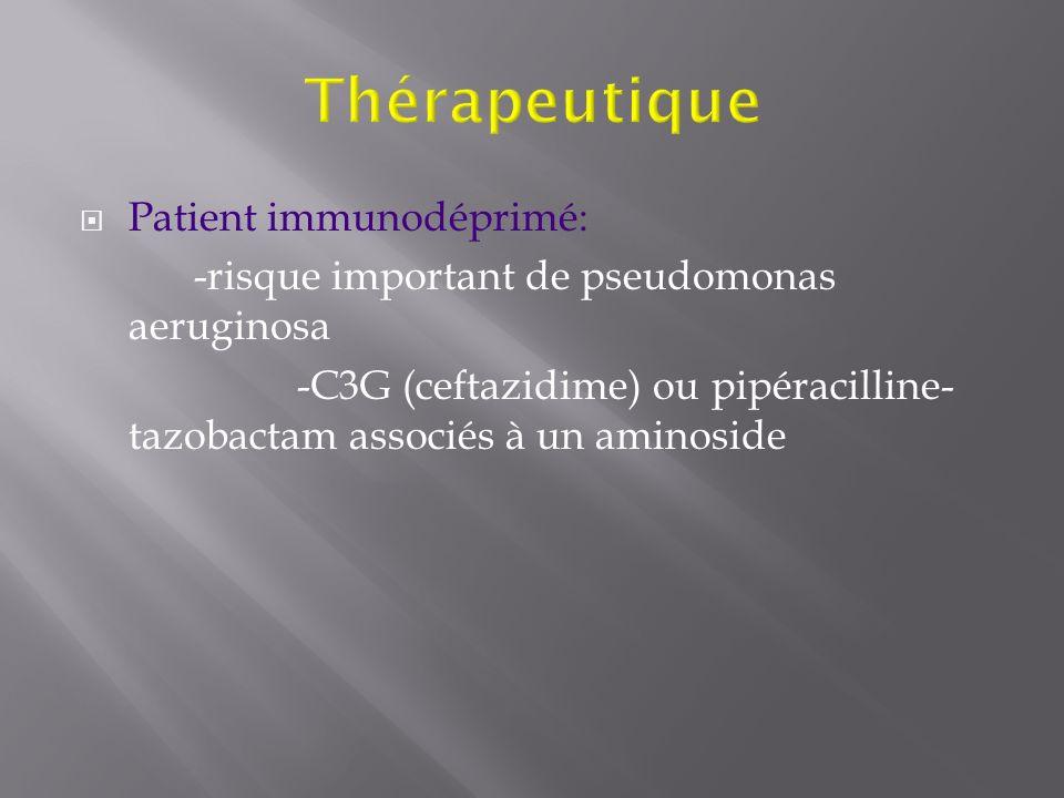 Thérapeutique Patient immunodéprimé: