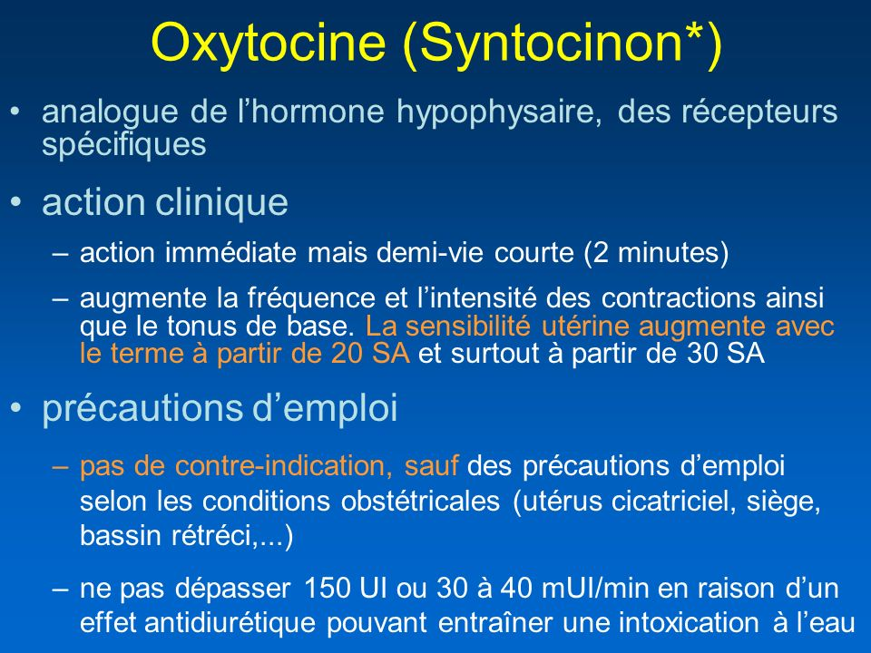Oxytocine (Syntocinon*)