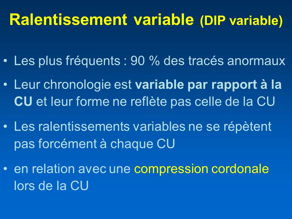 Ralentissement variable (DIP variable)