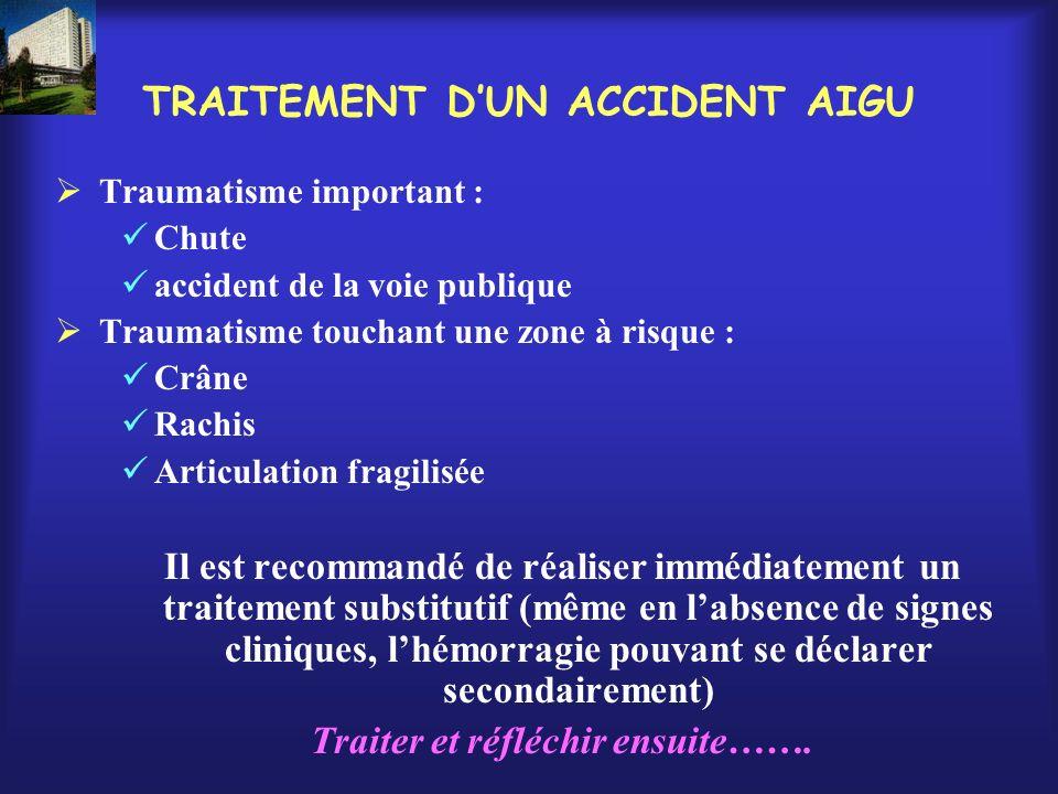 TRAITEMENT D'UN ACCIDENT AIGU