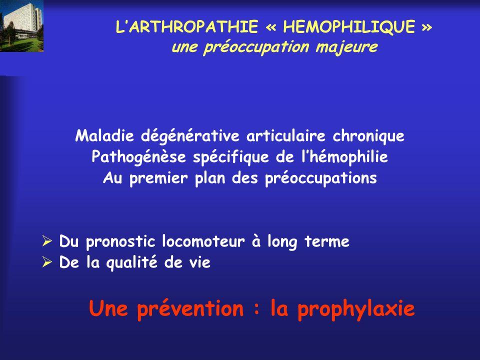 L'ARTHROPATHIE « HEMOPHILIQUE » une préoccupation majeure