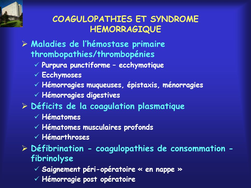 COAGULOPATHIES ET SYNDROME HEMORRAGIQUE